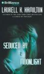 Seduced by Moonlight (Meredith Gentry, #3) - Laurell K. Hamilton, Laural Merlington