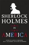 Sherlock Holmes in America - Martin H. Greenberg, Daniel Stashower, John Lellenberg