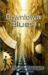 Downtown Blues (German Edition) - Myra Çakan, Martina Pilcerova
