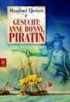 Gesucht: Anne Bonny, Piratin - Manfred Theisen