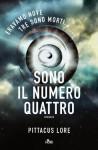 Sono Il Numero Quattro (Narrativa Nord) (Italian Edition) - Pittacus Lore, Paolo Scopacasa