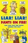 Liar Liar Pants On Fire - Jan Payne