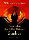 Sucher (Der Orden der edlen Krieger Trilogie, #1) - William Nicholson