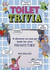 Toilet Trivia (Dk) - Max Brallier, Jim Stoten