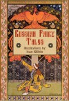 Russian Fairy Tales (Illustrated) (Fairy eBooks) - Alexander Afanasyev, Marie-Michelle Joy, Ivan Bilibin