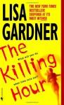 The Killing Hour - Lisa Gardner, Amber Rose Sealey