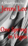 One Spring in Vegas - Jenni Lee, Matthew Black