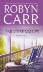 Paradise Valley. Robyn Carr - Robyn Carr