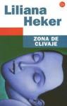 Zona de Clivaje - Liliana Heker