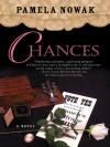 Chances - Pamela Nowak