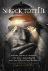 Shock Totem 4: Curious Tales of the Macabre and Twisted - K. Allen Wood, A.C. Wise, Lee Thompson, Kathe Koja