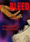 Bleed and they will come - Neil Leckman