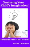 Nurturing Your Child's Imagination! - Jessica Thompson