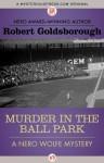 Murder in the Ball Park - Robert Goldsborough