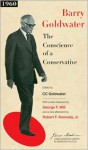 The Conscience of a Conservative (James Madison Library in American Politics) - C.C. Goldwater, Barry M. Goldwater, Sean Wilentz, Robert F. Kennedy Jr.