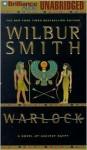 Warlock: A Novel of Ancient Egypt - Wilbur Smith, Dick Hill