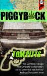 Piggyback - Tom Pitts