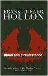 Blood & Circumstance - Frank Turner Hollon
