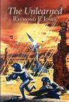 The Unlearned - Raymond F. Jones