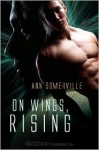 On Wings, Rising - Ann Somerville