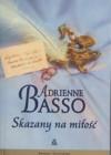 Skazany na miłość - Adrienne Basso
