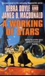 A Working of Stars - Debra Doyle, James D. Macdonald