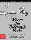 Where the Sidewalk Ends 30th Anniversary Edition: Poems and Drawings - Shel Silverstein