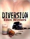Diversion - Eden Winters