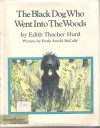The Black Dog Who Went into the Woods - Edith Thacher Hurd, Emily Arnold McCully