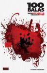 100 balas Integral, volumen 1 - Brian Azzarello, Eduardo Risso