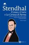 Il rosso e il nero e La Certosa di Parma - Stendhal, Alberto Cappi, Attilio Scarpellini, Massimo Bontempelli, Ferdinando Martini