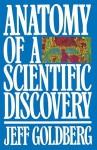 Anatomy of a Scientific Discovery - Jeff Goldberg