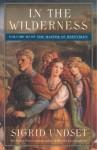 In the Wilderness: The Master of Hestviken, Vol. 3 - Sigrid Undset