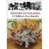 History of Malaysia: A Children's Encyclopedia - Tunku Halim