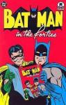 Batman in the Forties - Bill Finger, Jack Schiff, Bob Kane, Jerry Robinson, Dick Sprang, George Roussos, Winslow Mortimer, Jack Burnley, Charles Paris