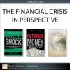 The Financial Crisis in Perspective (Collection) - Mark Zandi, Satyajit Das, John Authers, George Chacko, Carolyn L. Evans, Hans Gunawan, Anders L. Sjoman