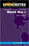 World War I (SparkNotes History Notes) - SparkNotes Editors, SparkNotes Editors