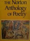 The Norton Anthology of Poetry - Arthur M. Eastman, Alexander W. Allison, Arthur Japheth Carr, Herbert Barrows