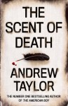 The Scent of Death - Andrew Taylor