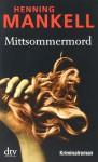 Mittsommermord - Henning Mankell, Wolfgang Butt