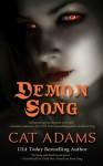 Demon Song (Blood Singer #3) - Cat Adams