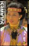 Sulawesi: Island Crossroads of Indonesia - Toby Alice Volkman, Ian Caldwell