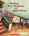 Nothing Ever Happens On 90th Street - Roni Schotter, Kyrsten Brooker