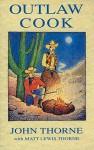 Outlaw Cook - John Thorne