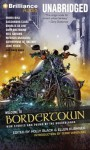 Welcome to Bordertown: New Stories and Poems of the Borderlands - Holly Black, Ellen Kushner