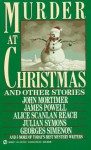 Murder at Christmas: And Other Stories - Paul Auster, John Mortimer, Julian Symons, Robert Turner, Georges Simenon, Edward D. Hoch, Cynthia Manson, James Powell, Alice Scanlan Reach, C.M. Chan, Malcolm Gray