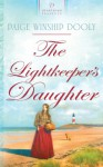 The Lightkeeper's Daughter - Paige Winship Dooly