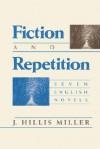Fiction and Repetition P - J. Hillis Miller
