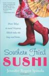 Southern Fried Sushi - Jennifer Rogers Spinola