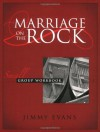 Marriage On The Rock Small Group, Workbook with Leader's Notes - Jimmy Evans